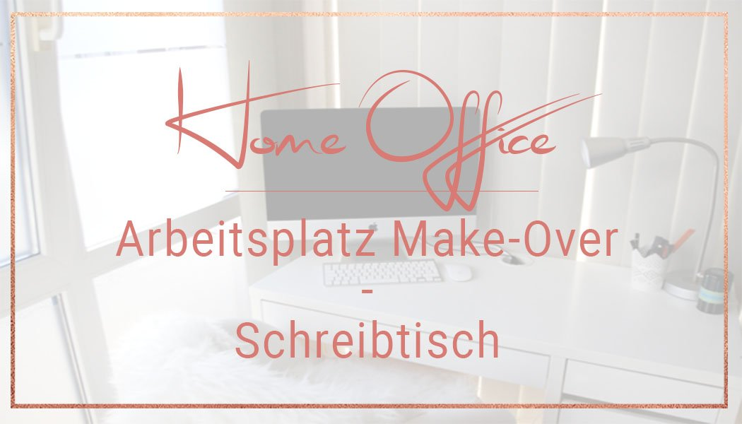 arbeitszimmer make over schreibtisch miss konfetti. Black Bedroom Furniture Sets. Home Design Ideas