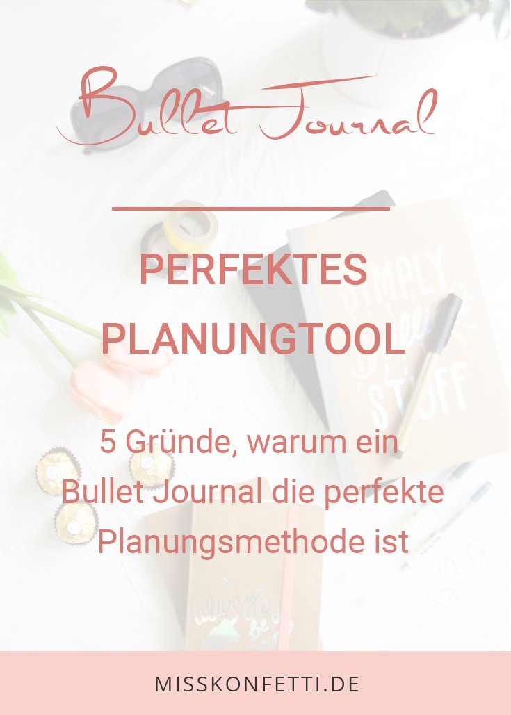 Bullet Journal perfekte Planung Miss Konfetti 1