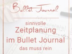 Zeitplanung im Bullet Journal Miss Konfetti