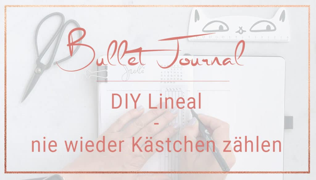 DIY Bullet Journal Lineal